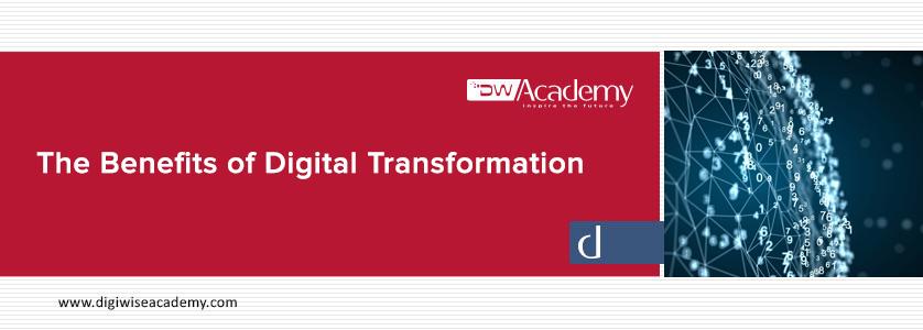 مزایای تحول دیجیتال - دیجی وایز آکادمی